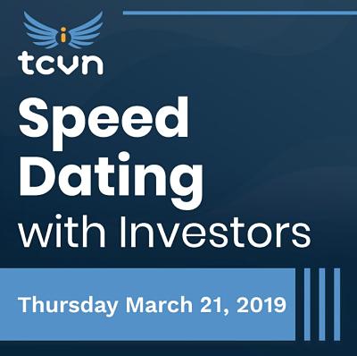 TCVN Investor Speed Dating - MARCH 21