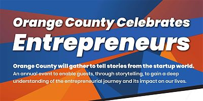 Orange County Celebrates Entrepreneurship Fullerton