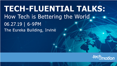 Tech-Fluential Talks How Tech is Bettering the World Irvine