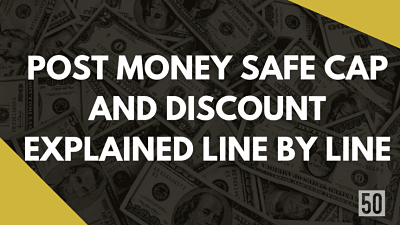 Post Money SAFE Cap and Discount Explained Line by Line