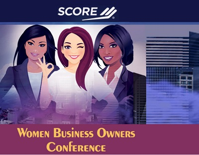 SCORE 8th Annual Women Business Owners Conference