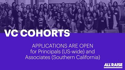 Applications now open VC Cohorts for Principals (US-wide) and Associates (Southern California)