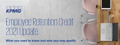 KPMG Employee Retention Credit 2021 Update
