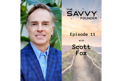 The Savvy Founder interview with Scott Fox