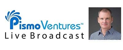 Pismo Ventures Live Broadcast with Joe Gatto